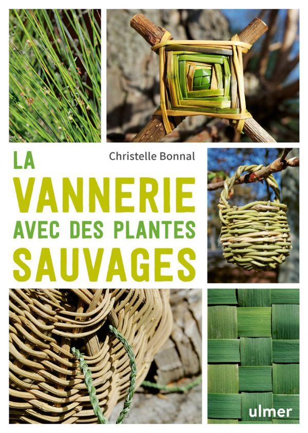 La vannerie avec des plantes sauvages (éditions ULMER)