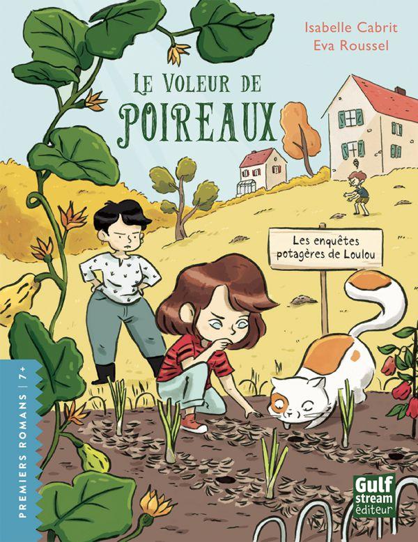 Les enquêtes potagères de Loulou - Le voleur de poireaux