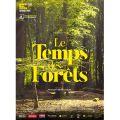 LE TEMPS DES FORÊTS, un documentaire incontournable sur la forêt de demain