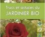 Trucs et astuces du jardinier bio
