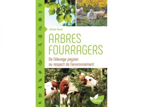 """Livre """"Arbres fourragers"""", de Jérôme Goust"""