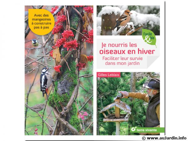 Je nourris les oiseaux en hiver, de Gilles LEBLAIS