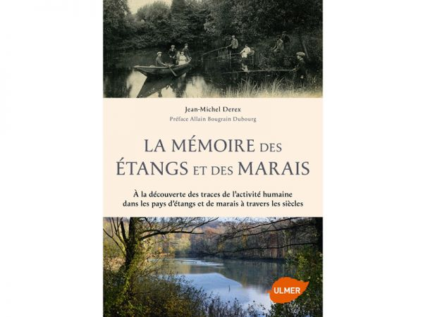 """Couverture du livre """"La mémoire des étangs et des marais"""", de Jean-Michel Derex"""