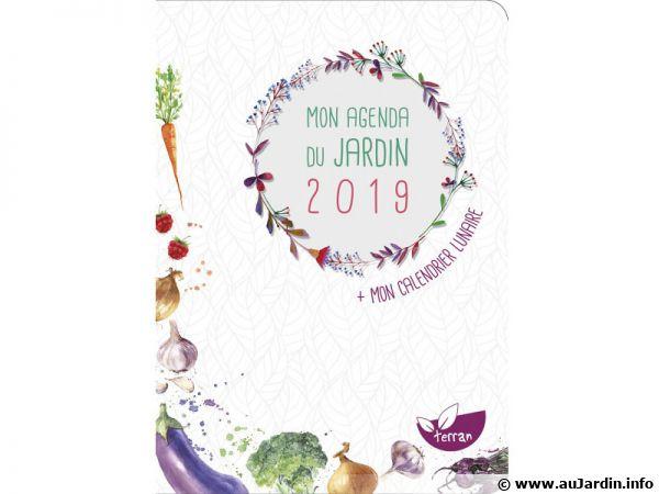 Mon agenda du jardin 2019, pour comprendre et aimer son jardin !