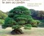 La taille japonaise, le zen au jardin - Niwakizend�