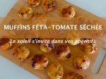 Muffins féta - tomate séchée