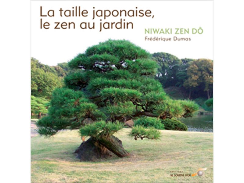 La taille japonaise, le zen au jardin - niwakizendô