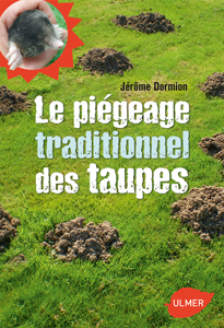 Le piégeage traditionnel des taupes
